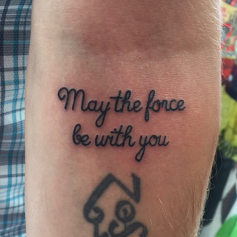 Tattoo, Best Tattoo, Colchester, Essex, Tattoo art, Tattoo Artist, Tattoos, Tattoo design, Top Tattoo, reds tattoo, anna kowacka, essex tattoo, colchester, tattoo ideas, may the force be with you, star wars, star wars tattoo, lettering