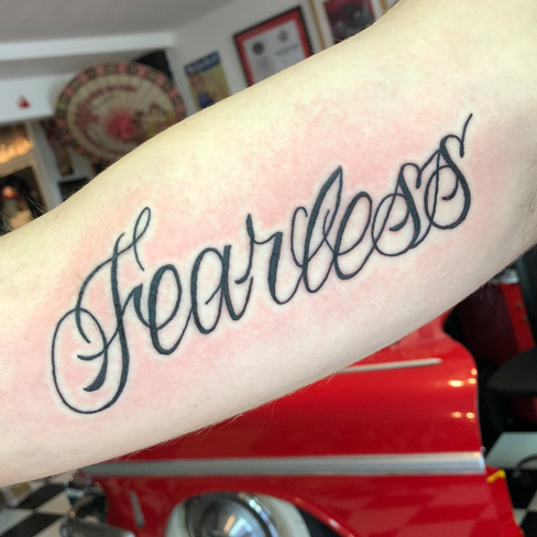 Tattoo, Best Tattoo, Colchester, Essex, Tattoo art, Tattoo Artist, Tattoos, Tattoo design, Top Tattoo, reds tattoo, anna kowacka, essex tattoo, colchester, tattoo ideas, script, writing, lettering, fearless, fearless tattoo